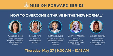 Mission Forward Workshop: How to Overcome and Thrive in 'The New Normal' tickets