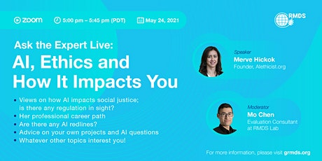 Ask the Expert Live: AI, Ethics and How It Impacts You tickets