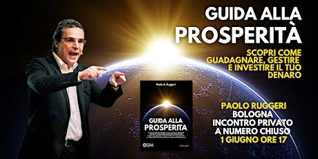 Incontro Esclusivo con Paolo Ruggeri Presentazione Guida alla Prosperità tickets
