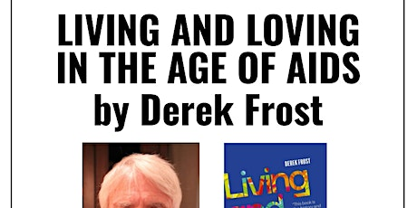 livestream: Living And Loving In The Age Of AIDS by Derek Frost tickets