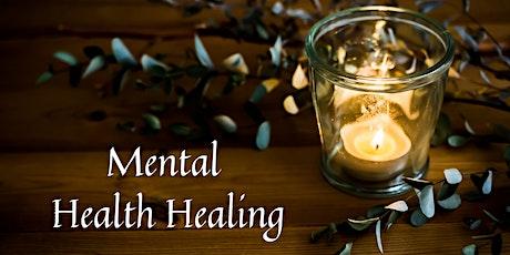 Mental Health Healing tickets