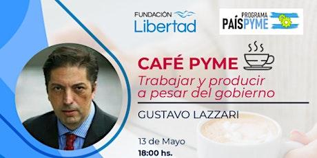 Café PyMES con Gustavo Lazzari entradas