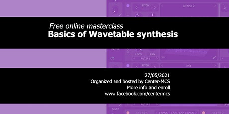 Free online masterclass basic Wavetable synthesis tickets