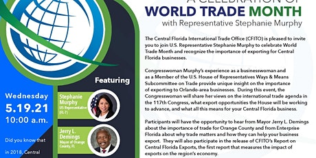 A Celebration of World Trade Month with Congresswoman Stephanie Murphy tickets