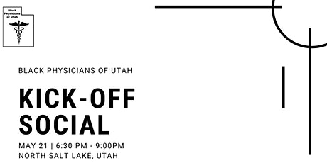 Black Physicians of Utah Kick-Off Social tickets
