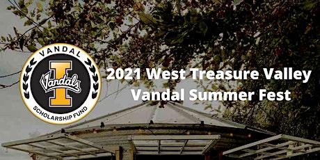 2021 West Treasure Valley Vandal Summer Fest tickets