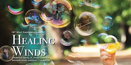 Healing Winds—MIT Wind Ensemble billets