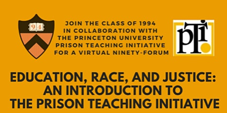 Education, Race, & Justice: An Intro to the Prison Teaching Initiative tickets