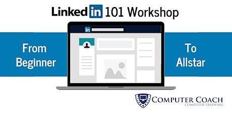 LinkedIn 101 Virtual Workshop tickets