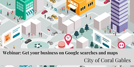 Get Your Business on Google Searches and Maps tickets