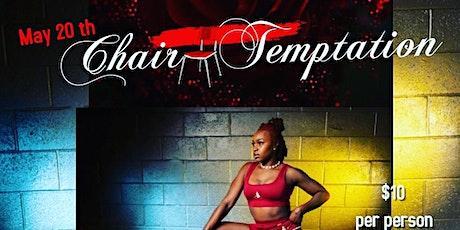 Chair Temptation tickets
