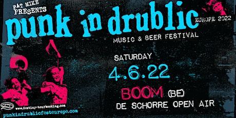 Punk In Drublic 2022 - Boom tickets