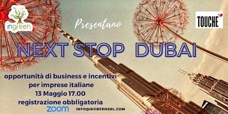 NEXT STOP DUBAI biglietti
