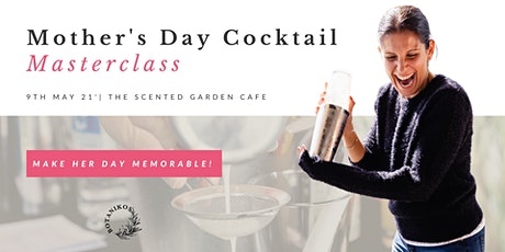 Mother's Day Cocktail Masterclass tickets