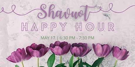 Shavuot Happy Hour tickets