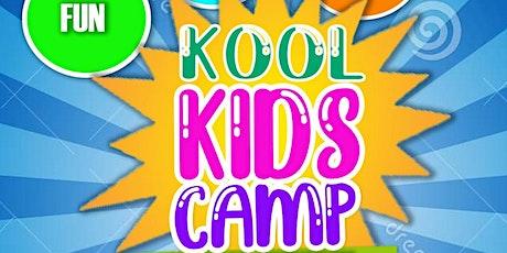 **KOOL KIDS SUMMER PROGRAM!!** tickets