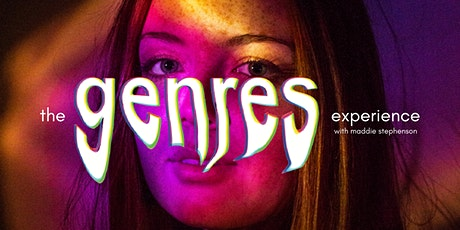 The Genres Experience with Maddie Stephenson entradas