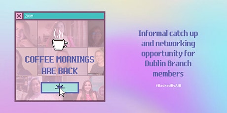 Network Ireland Dublin Coffee Morning - Monthly tickets