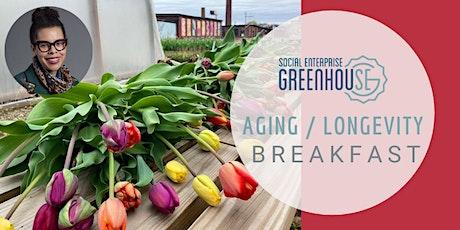 Aging & Longevity Networking Breakfast: May 2021 tickets