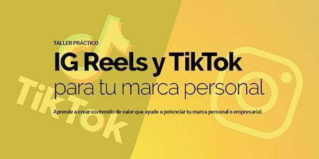 Instagram Reels y TikTok para potenciar tu marca personal y empresarial. boletos