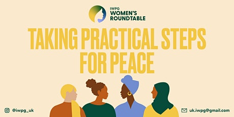 Women's Roundtable: Taking Practical Steps for Peace tickets