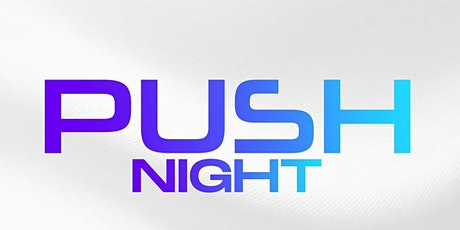 PUSH NIGHT SERVICE tickets