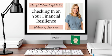 Checking In on Your Financial Resilience with Cheryl Nelson Boyd CFP® tickets