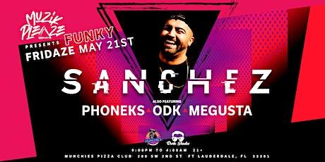 Muzik Pleaze Presents Funky Fridaze w/ Sanchez (UK) & Friendz tickets