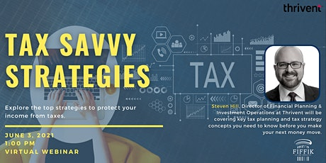 Tax Savvy Strategies - presented by Thrivent tickets