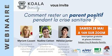 Webinaire gratuit : Comment rester un parent positif  pendant la crise ? billets