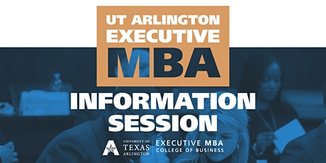 UTA Executive MBA Virtual Information Session tickets