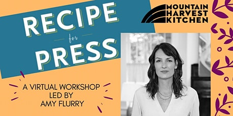 Recipe for Press: A virtual workshop led by Amy Flurry tickets