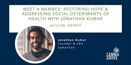 Meet a Member: Restoring Hope and Addressing SDOH with Jonathan Kumar tickets