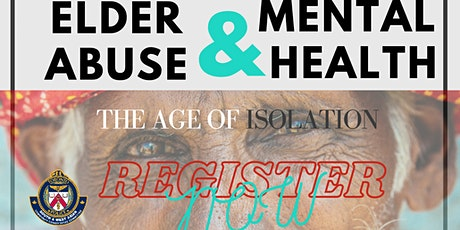 Elder Abuse & Mental Health: The Age of Isolation tickets