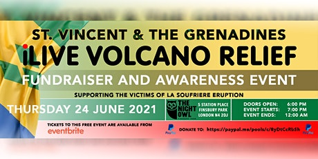 iLive Volcano Relief Fundraiser & Awareness Event for  St.Vincent tickets