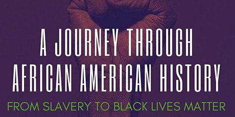 JUNETEENTH JOURNEY THROUGH AFRICAN AMERICAN HISTORY & FORUM tickets