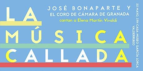 Concierto LA MÚSICA CALLADA. José Bonaparte y el Coro de Cámara de Granada. entradas