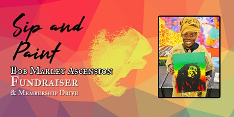 Bob Marley Ascension feat Sip and Paint Fundraiser tickets