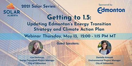 Getting to 1.5: Edmonton's Energy Transition Strategy & Climate Action Plan tickets