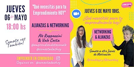 """Alianzas & Networking """"Que necesitás para tu emprendimiento hoy"""" boletos"""