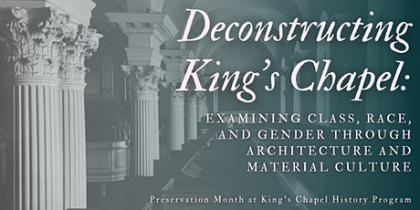 Deconstructing King's Chapel tickets
