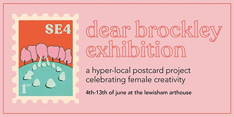 Dear Brockley Postcard Exhibit - Preview Day tickets