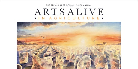 Arts Alive in Agriculture: The 8th Annual Juried Art Exhibition tickets