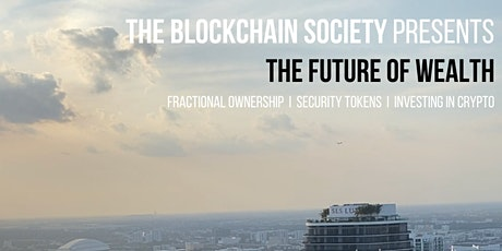 The Blockchain Society MIAMI: The Future of Wealth tickets