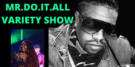 MR DO IT ALL   VARIETY SHOW tickets