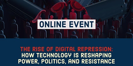 The Rise of Digital Repression tickets