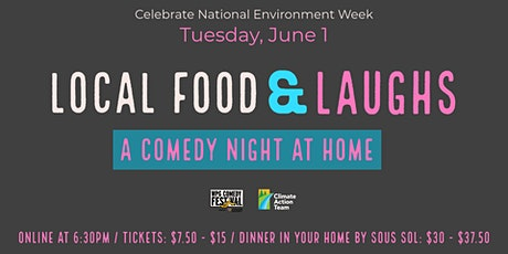 Local Food & Laughs: A Comedy Night at Home tickets