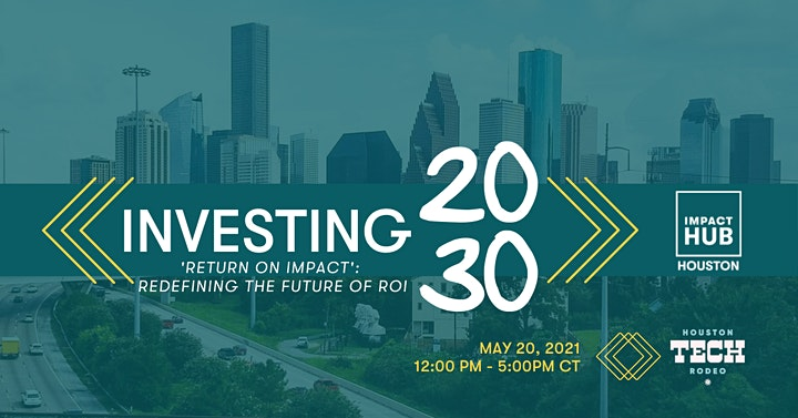 INVESTING 2030: RETURN ON IMPACT (REDEFINING THE FUTURE OF ROI) image