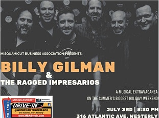 Billy Gilman & The Ragged Impresarios  LIVE at the Misquamicut Drive-In tickets