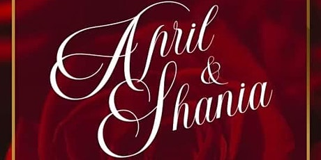 April & Shania Wedding tickets